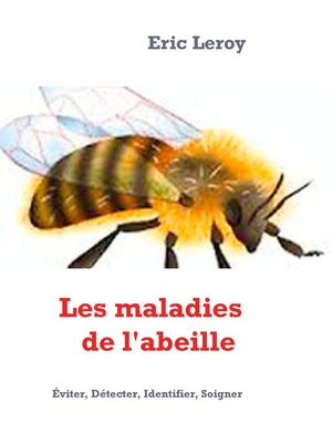 cover image of Les maladies de l'abeille