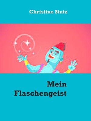 cover image of Mein Flaschengeist