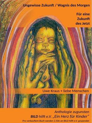 cover image of Ungewisse Zukunft /  Wagnis des Morgen