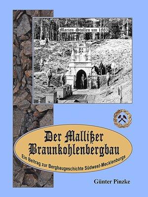 cover image of Der Mallißer Braunkohlenbergbau