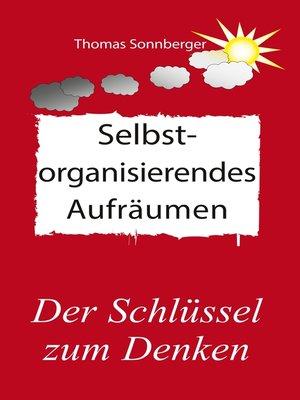 cover image of Selbstorganisierendes Aufräumen