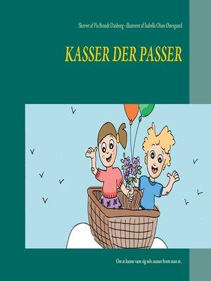 cover image of Kasser der passer