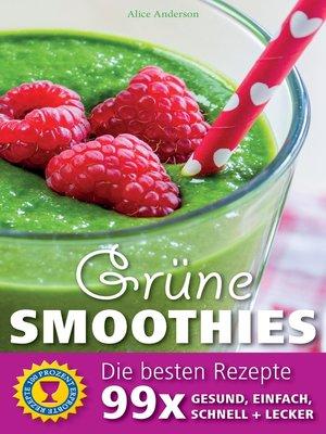 cover image of Grüne Smoothies--Die besten Rezepte