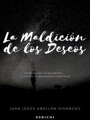 cover image of La maldición de los deseos