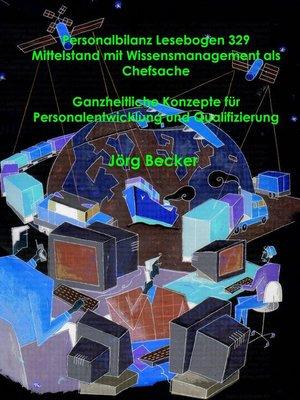 cover image of Personalbilanz Lesebogen 329 Mittelstand mit Wissensmanagement als Chefsache