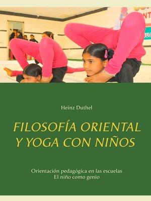 cover image of Filosofía oriental y yoga con niños