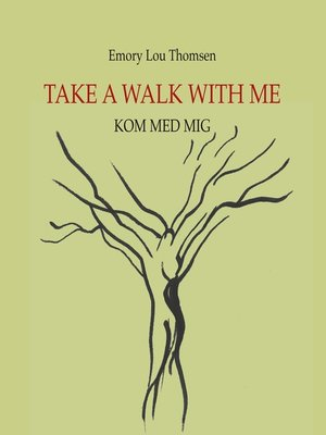 cover image of Take a walk with me
