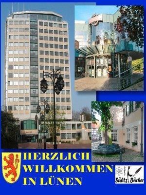 cover image of Herzlich willkommen in Lünen a.d. Lippe