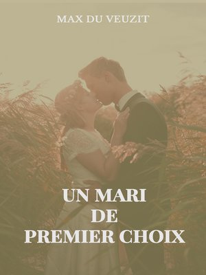 cover image of Un mari de premier choix