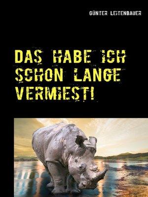 cover image of Das habe ich schon lange vermiest!