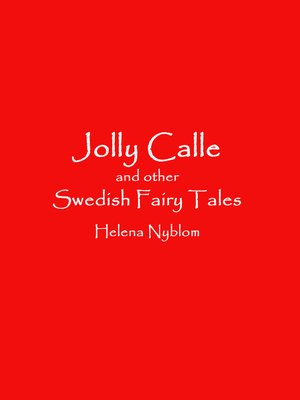 cover image of Jolly Calle and other Swedish Fairy Tales