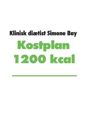 cover image of Kostplan 1200 kcal