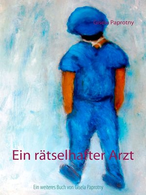cover image of Ein rätselhafter Arzt