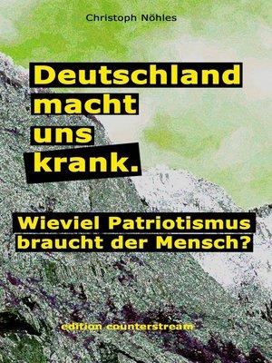 cover image of Deutschland macht uns krank.