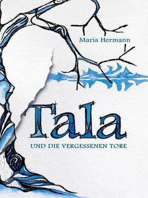 cover image of Tala und die vergessenen Tore