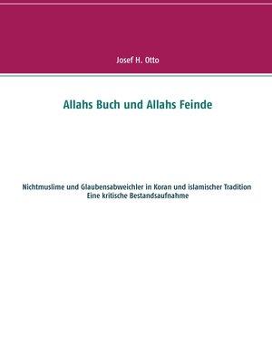 cover image of Allahs Buch und Allahs Feinde