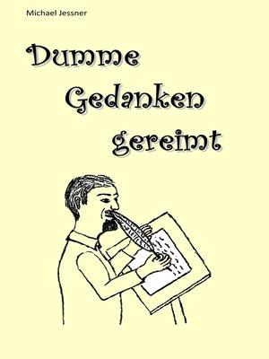 cover image of Dumme Gedanken gereimt