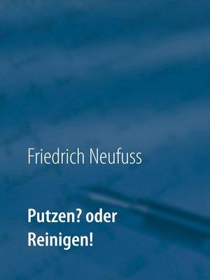 cover image of Putzen? oder Reinigen!