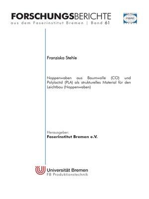 cover image of Noppenwaben aus Baumwolle (CO) und Polylactid (PLA) als strukturelles Material für den Leichtbau (Noppenwaben)