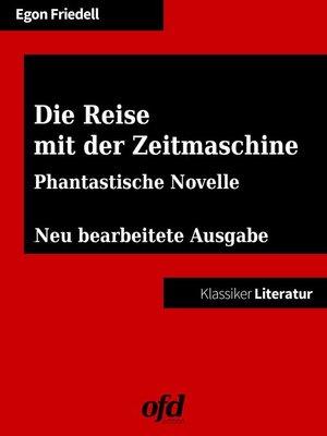 cover image of Die Reise mit der Zeitmaschine