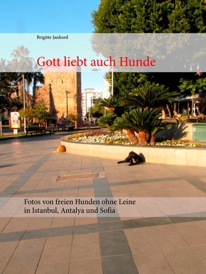 cover image of Gott liebt auch Hunde