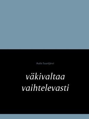 cover image of väkivaltaa vaihtelevasti