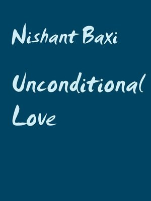 cover image of Unconditional Love