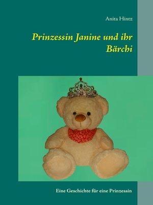 cover image of Prinzessin Janine und ihr Bärchi