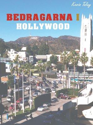 cover image of Bedragarna i Hollywood
