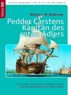 cover image of Pedder Carstens  Kapitän des roten Adlers
