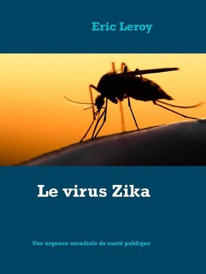 cover image of Le virus Zika