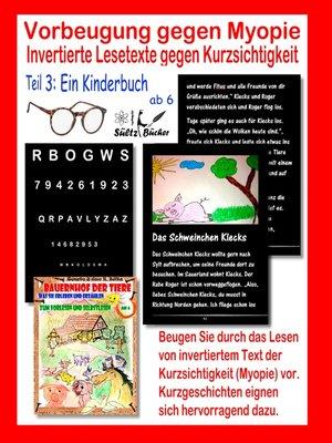 cover image of Vorbeugung gegen Myopie--EIN KINDERBUCH--Invertierte Lesetexte gegen Kurzsichtigkeit