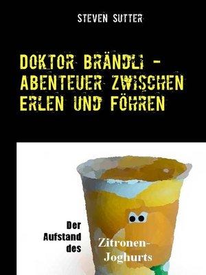 cover image of Doktor Brändli--Abenteuer zwischen Erlen und Föhren