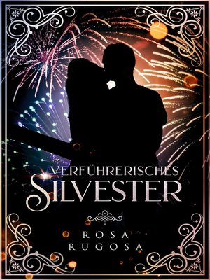 cover image of Verführerisches Silvester