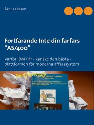 "cover image of Fortfarande Inte din farfars ""AS/400"""
