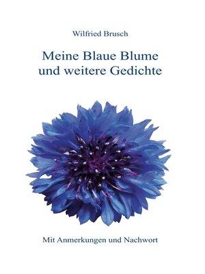 cover image of Meine Blaue Blume und weitere Gedichte