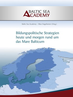"""cover image of Bildungspolitische Strategien heute und morgen rund um das """"Mare Balticum"""""""