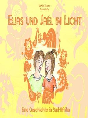 cover image of Elias und Jaél im Licht