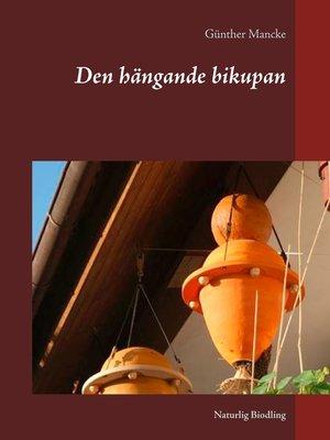cover image of Den hängande bikupan
