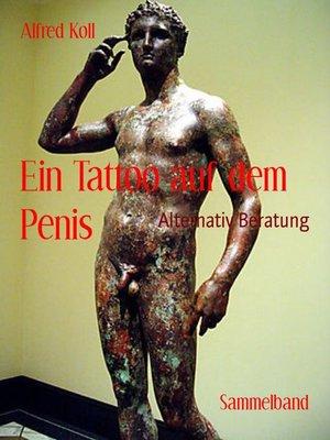 cover image of Ein Tattoo auf dem Penis