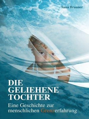 cover image of Die geliehene Tochter