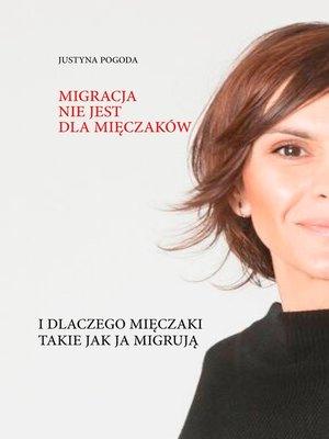 cover image of Migracja nie jest dla mieczakow