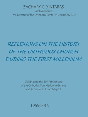 cover image of Reflexions on the History of the Orthodox Church during the First Millenium