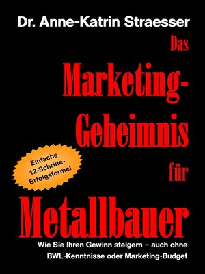 cover image of Das Marketing-Geheimnis für Metallbauer