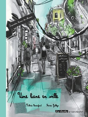 cover image of Une liane en ville