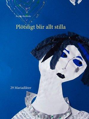 cover image of Plötsligt blir allt stilla