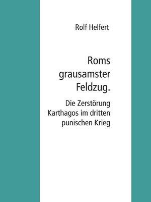 cover image of Roms grausamster Feldzug.