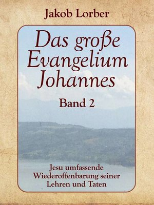 cover image of Das große Evangelium Johannes, Band 2