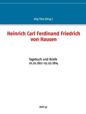 cover image of Heinrich Carl Ferdinand Friedrich von Hausen