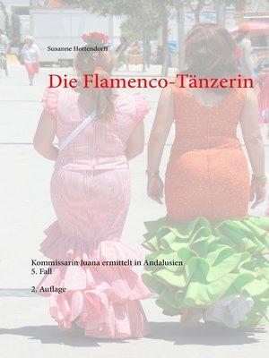 cover image of Die Flamenco-Tänzerin